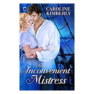 An Inconvenient Mistress by Caroline Kimberly