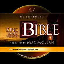 The Listener's Bible: King James Version (       UNABRIDGED) by Fellowship for the Performing Arts Narrated by Max McLean