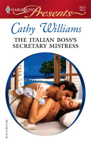 Image for The Italian Boss's Secretary Mistress (Harlequin Presents)