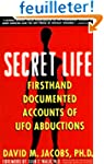 Secret Life: Firsthand, Documented Ac...