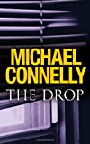 Cover of The Drop by Michael Connelly 1409134288