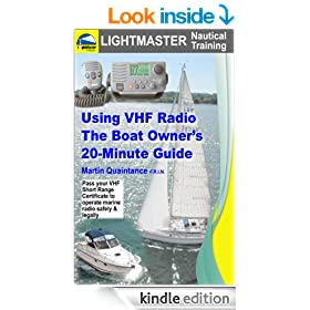 Using VHF Radio: The Boat Owner's 20-Minute Guide