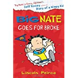 Big Nate Goes for Broke (Big Nate, Book 4)by Lincoln Peirce
