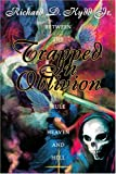 img - for Trapped In Oblivion: Between The Rule Of Heaven and Hell book / textbook / text book