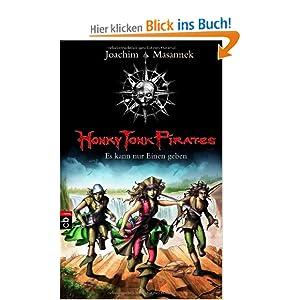 Honky Tonk Pirates - Es kann nur einen geben: Band 4 (German Edition) Joachim Masannek and Susann Bieling