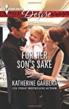 img - for For Her Son's Sake (Harlequin Desire\Baby Business) book / textbook / text book