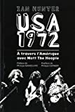 echange, troc Ian Hunter - USA 1972 : A travers l'Amérique avec Mott the Hoople