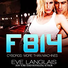 F814: Cyborgs: More Than Machines, Book 2 Audiobook by Eve Langlais Narrated by Benjamin Claude, Morais Almeida