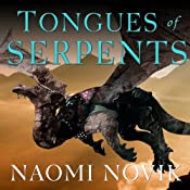 Tongues of Serpents: Temeraire, Book 6 | [Naomi Novik]