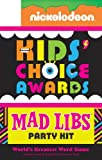 img - for Nickelodeon Kids' Choice Awards Mad Libs Party Kit book / textbook / text book