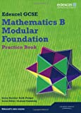Kevin Tanner GCSE Mathematics Edexcel 2010: Spec B Foundation Practice Book (GCSE Maths Edexcel 2010)