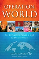 Operation World - PB 2010: The Definitive Prayer Handbook for the Nations and Peoples of the World