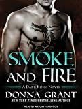img - for Smoke and Fire (Dark Kings) book / textbook / text book