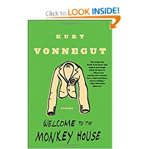 Welcome to the Monkey House: Stories Kurt Vonnegut