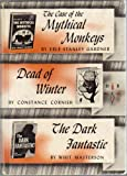 img - for The Case of the Mythical Monkeys, Dead of Winter, the Dark Fantastic book / textbook / text book