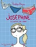 Josephine tome 3 Joséphine change de camp par Pénélope Bagieu