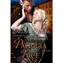 The English Heiress Audiobook by Patricia Rice Narrated by Roger Clark