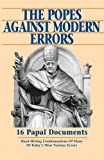 Popes Against Modern Errors: 16 Famous Papal Documents