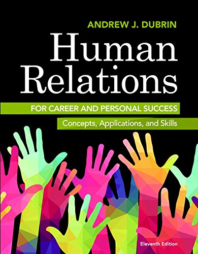 Human Relations for Career and Personal Success: Concepts, Applications, and Skills (11th Edition)