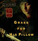 Lian Hearn Grass for His Pillow: Tales of the Otori Book Two