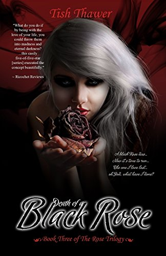 Death of a Black Rose: Volume 3
