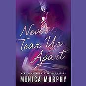 Never Tear Us Apart | Monica Murphy