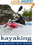 Kayaking: Great information and pictu...