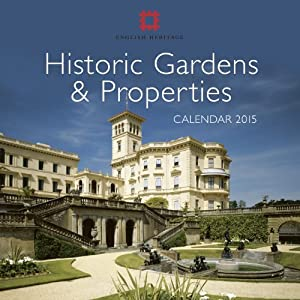 English Heritage Historic Gardens & Properties wall calendar 2015 (Art calendar) (Flame Tree Publishing)