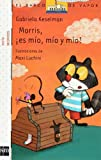 img - for morris es mio mio y mio ne8 bvb sm book / textbook / text book