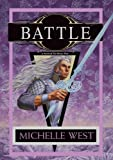Battle: The House War: Book Five by Michelle West