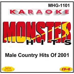 Monster Hits Karaoke 1101 - Male Country Hits Of 2001