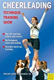 Cheerleading: Technique-Training-Show