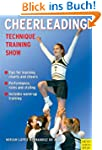 Cheerleading: Technique - Training -...