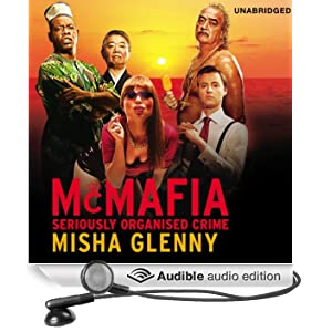 McMafia: Seriously Organised Crime (Unabridged)