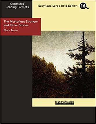 The Mysterious Stranger and Other Stories (EasyRead Large Bold Edition) written by Mark Twain