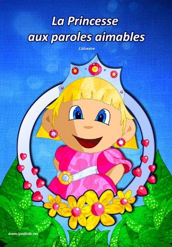 Couverture du livre La Princesse aux paroles aimables'