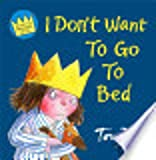 I Don't Want to Go to Bed (000778256X) by Ross, Tony