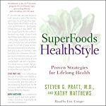 SuperFoods Audio Collection: SuperFoods HealthStyle & SuperFoods Rx | Steven Pratt,Kathy Matthews