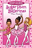 Sugar Plum Ballerinas #1: Plum Fantastic (Sugar Plum Ballerinas (Quality))