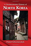 &#34;A Socioeconomic History of North Korea&#34; av Daniel Schwekendiek
