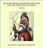 img - for The Night Before Christmas and Other Popular Stories For Children book / textbook / text book