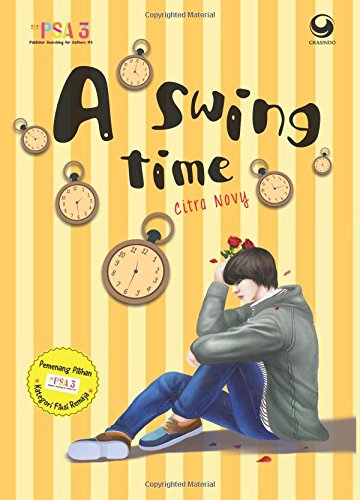A Swing Time (Indonesian Edition), by Citra Novy