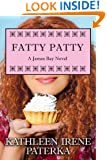 Fatty Patty (The James Bay Novels #1)