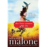 The Four Corners of the Sky: A Novel ~ Michael Malone