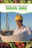 Green Jobs (Inside the Industry)