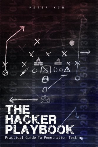 The Hacker Playbook: Practical Guide To Penetration Testing PDF