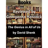 Review of THE GENIUS IN ALL OF US by David Shenk (Books Reviewed by Georganna Hancock)
