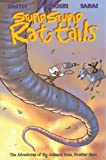 Stupid, Stupid Rat-Tails: The Adventures of Big Johnson Bone, Frontier Hero