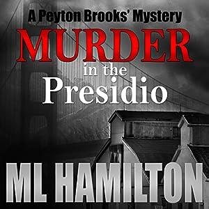 Murder in the Presidio Audiobook