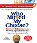 Who Moved My Cheese: The 10th Anniver...